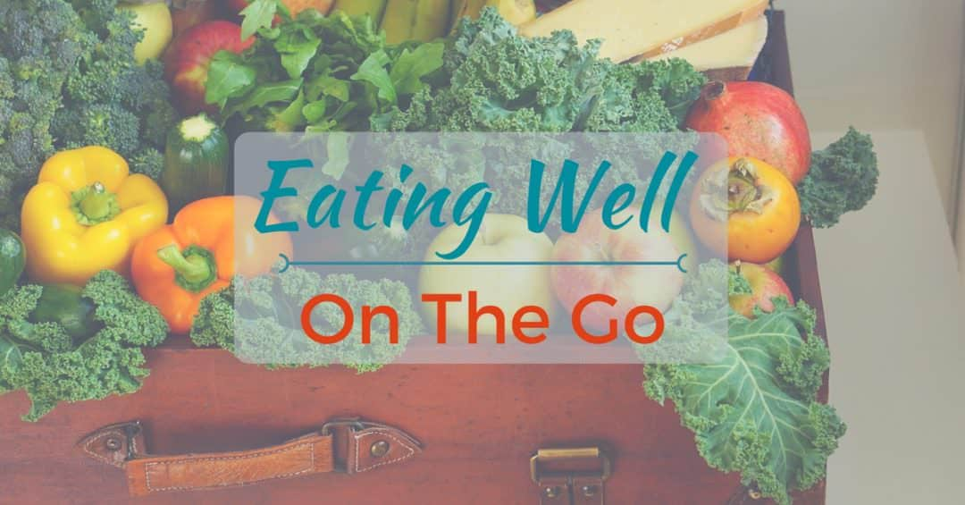 Eating Well with body fuel on the go