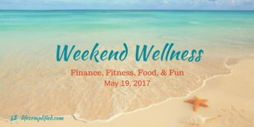 Weekend Wellness 5 - homemade trail mix recipe included