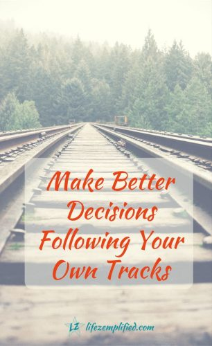 Make Better Decisions by Following Your Own Tracks