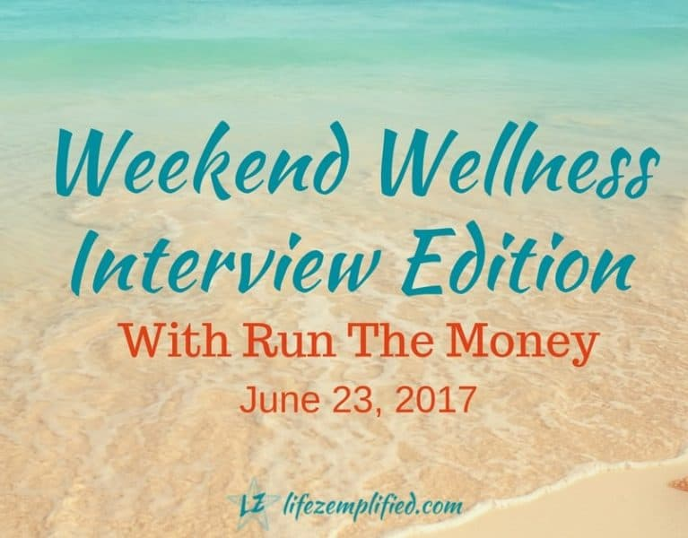 Money Weekend Wellness Interview Edition