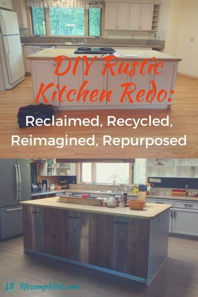 DIY Rustic Kitchen Redo - Reclaimed, Recycled, Reimagined, Repurposed