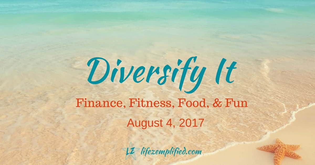 Diversifying Life To Maximize Value From Your Fun To Your Funds