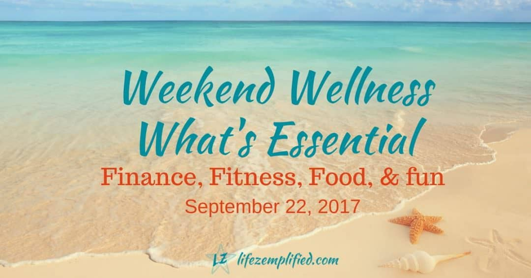 elements essential for wellness-weekend-wellness