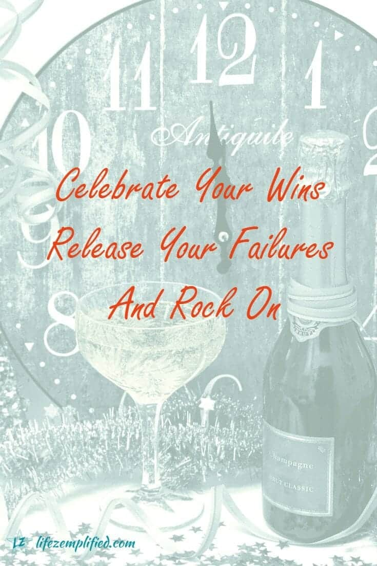 Celebrate Your Wins and Release Your Failures To Rock On
